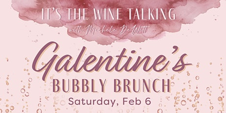 A Galentine's Bubbly Brunch tickets