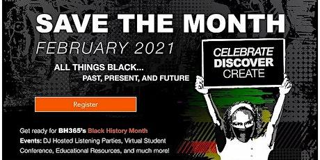 Black History 365 Virtual Student Forum – Know History... Make History tickets