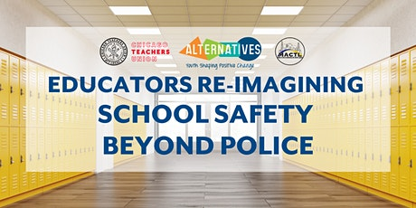 Educators Re-imagining School Safety Beyond Police tickets