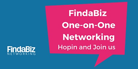FindaBiz One-On-One Networking tickets