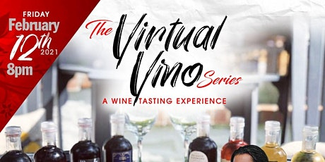 Virtual Vino- Wine Tasting Experience Hosted by Ma tickets