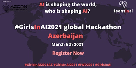 #GirlsInAI2021 Hackathon –Azerbaijan tickets