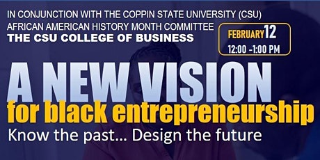 A New Look at Black Entrepreneurship: Know the Past...Design the Future tickets