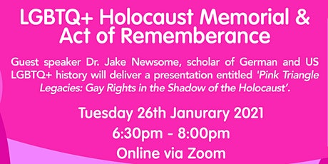 LGBTQ+ Holocaust Memorial and Act of Remembrance 2021 - Online tickets