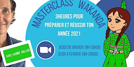 Masterclass Préparer et réussir ton année 2021 billets