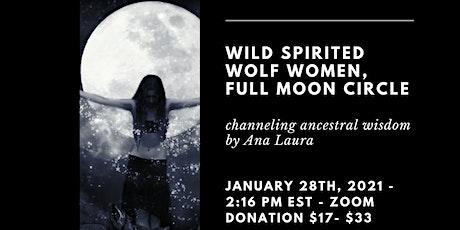 Wild Spirited Wolf Women Full Moon Circle tickets