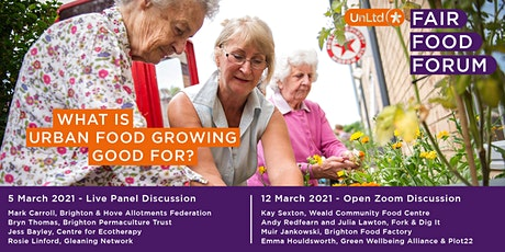Fair Food Forum - What is urban growing good for? tickets