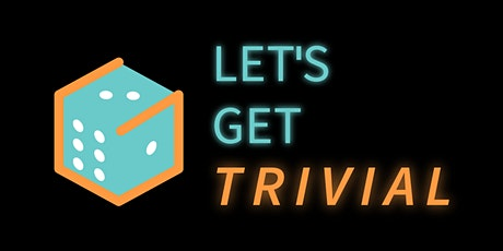 Let's Get Trivial!: A Family and Friends Trivia Night tickets
