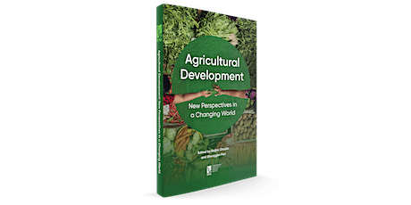 Agricultural Development: New Perspectives in a Changing World tickets