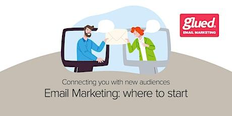 Email marketing where to start? biglietti