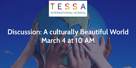 Discussion: A Culturally Beautiful World tickets