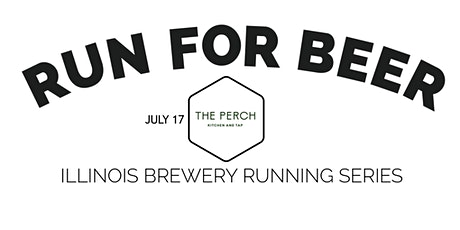 Beer Run - The Perch - 2021 IL Brewery Running Series tickets