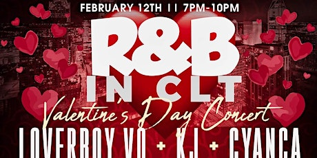 R&B in CLT: Valentine's Day Weekend tickets