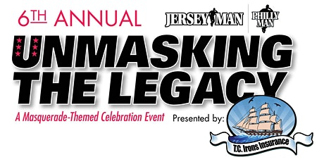 6th  Annual Unmasking the Legacy tickets