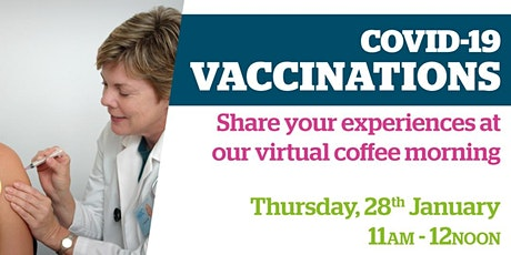 COVID-19 Vaccinations  Coffee & Chat - Your Thoughts, Your Experiences tickets