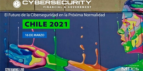 Cybersecurity Financial & Government | Chile 2021 entradas