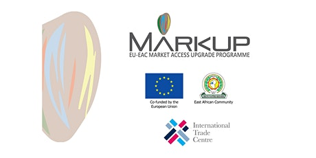 MARKUP Tanzania - EU Market Requirements, Demand and Opportunities tickets