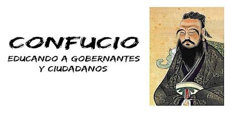 """Charla – Coloquio  """"Confucio: educando a gobernantes y ciudadanos"""" entradas"""