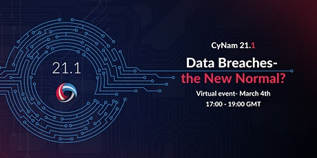 CyNam 21.1: Data Breaches- the New Normal? tickets