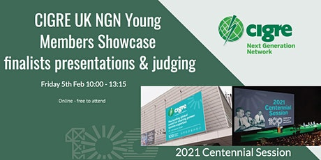 CIGRE UK NGN Young Members Showcase - finalists presentations and Judging tickets