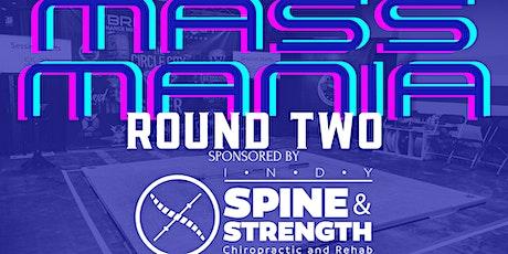 MASS Mania: Round Two tickets
