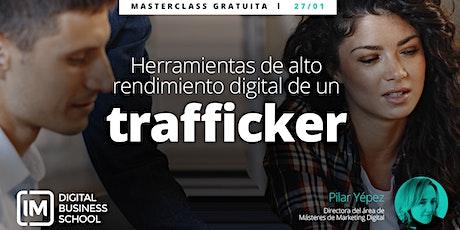 Herramientas de Alto Rendimiento Digital que debe conocer un Trafficker entradas