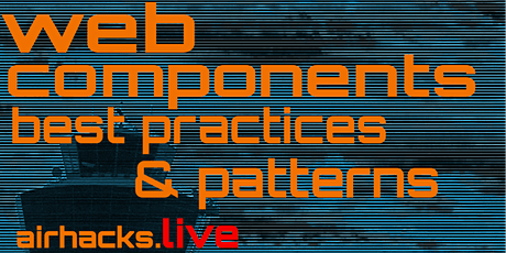 Best Practices, Hacks and Patterns with Web Components, redux and lit-html tickets