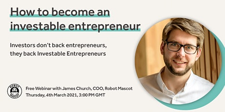 How to become an Investable Entrepreneur tickets