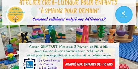 """Atelier créa-ludique pour enfants """"À 2 mains pour demain"""" billets"""