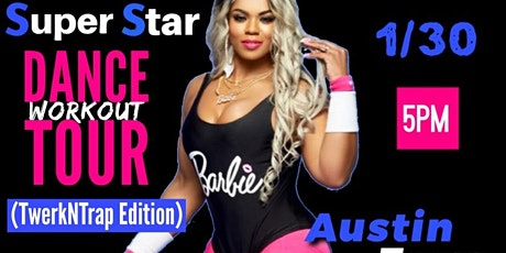 AUSTIN Super Star Dance Workout Tour (TwerkNTrap Edition) tickets