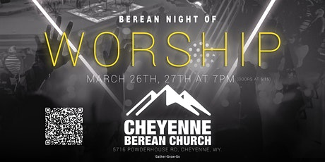 Berean Night of Worship tickets