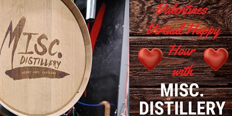 Valentine's Virtual Happy Hour 2/5 with MISCellaneous Distillery! tickets