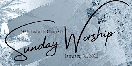 Sunday Morning Worship January 31, 2021 tickets