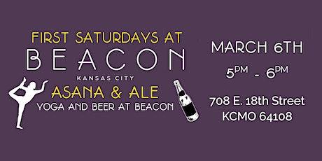 "First Saturdays at BEACON KC: ""Asana & Ale: Yoga and Beer at BEACON"" tickets"