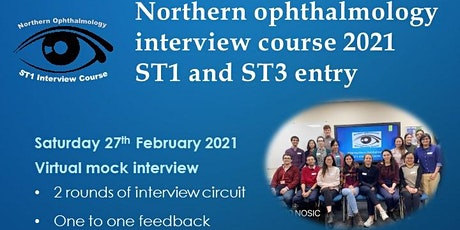Northern Ophthalmology ST1/ST3  Interview Course - Mock interviews tickets