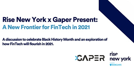 Rise Refresh: A New Frontier for FinTech in 2021 by Rise New York x Gaper tickets
