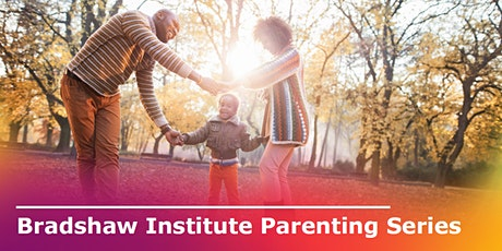 Bradshaw Institute -Virtual Parenting Support Series & Triple P Series tickets