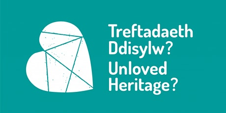 Unloved Heritage - Creativity, Heritage & Young People Learning Conference tickets