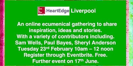 HeartEdge Liverpool Online Gathering tickets