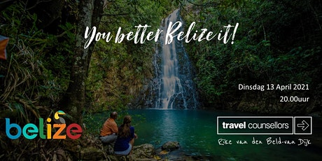 You better Belize it! tickets