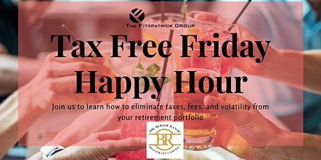 """""""Tax Free Friday"""" - Happy Hour tickets"""