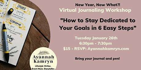 """""""How to Stay Dedicated to Your Goals in 6 Steps""""  Virtual Workshop tickets"""