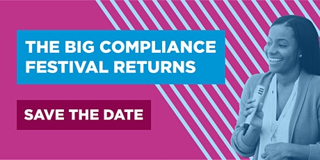 The BIG Compliance Festival 2021 #BigCompFest2021 tickets