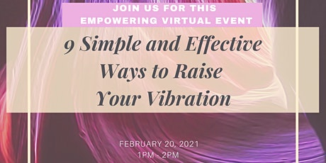 9 Simple and Effective Ways to Raise  Your Vibration tickets