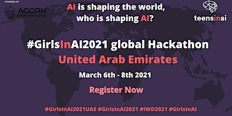 #GirlsInAI2021 Hackathon – United Arab Emirates tickets