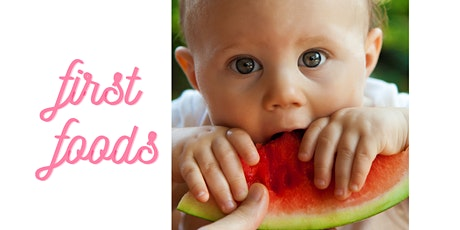 First Foods for Baby tickets