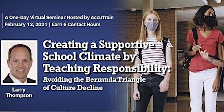 Creating a Supportive School Climate Virtual Seminar - Feb 12, 2021 tickets