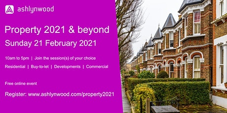 Property 2021 and beyond tickets