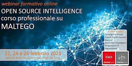 Webinar online - OPEN SOURCE INTELLIGENCE: corso professionale su MALTEGO biglietti