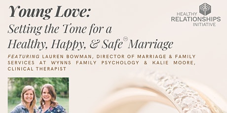 Young Love: Setting the Tone for a Healthy, Happy, & Safe Marriage tickets